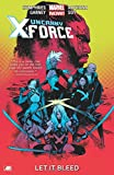 Uncanny X-Force - Volume 1: Let it Bleed (Marvel Now)