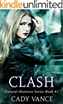 Clash (The Natural Huntress Series Bo...