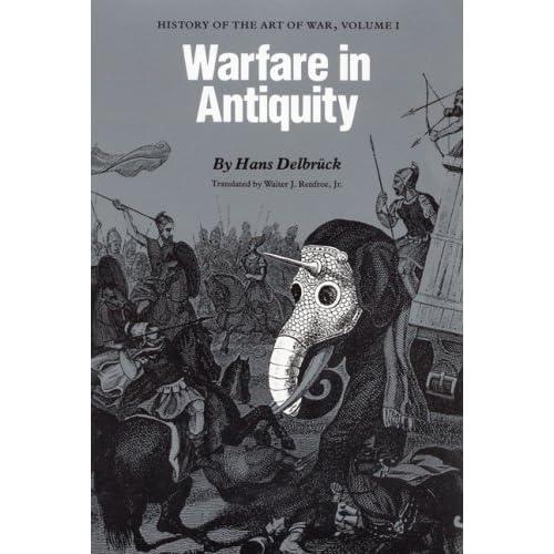 Warfare in Antiquity: History of the Art of War, Volume 1