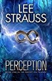 PERCEPTION (The Perception Trilogy Book 1)