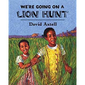 We're Going on a Lion Hunt   [WERE GOING ON A LION HUNT] [Paperback]