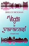 Vegas to Varanasi