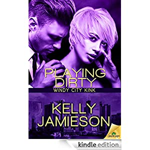 Playing Dirty (Windy City Kink)