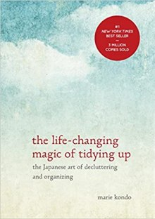 Organizing Tips from Marie Kondo originated as a book where Kondo teaches the Japanese principles of tidying up.