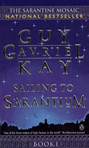 "Cover of ""Sailing to Sarantium (The Saran..."
