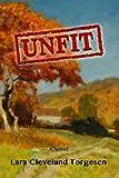 Unfit: A Novel