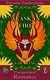 Alaskan Fire (Guardians of the First Realm)