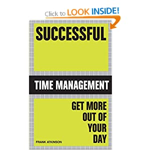 Successful Time Management: Get brilliant results fast
