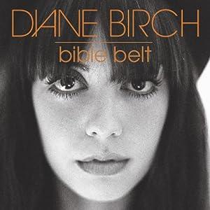 "Diane Birch - ""Bible Belt"""