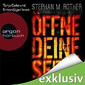 Öffne deine Seele von Stephan M. Rother, Cover mit freundlicher Genehmigung von audible.de und Argon Verlag