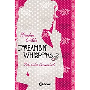 Dreams 'n' Whispers: Lebe lieber übersinnlich