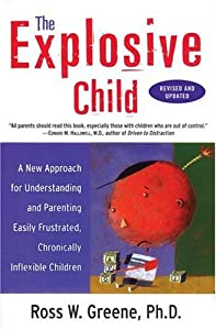 """Cover of """"The Explosive Child: A New Appr..."""