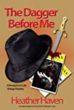 The Dagger Before Me (The Persephone Cole Vintage Mysteries)