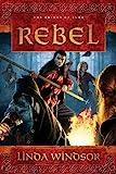 Rebel: A Novel (The Brides of Alba Series)