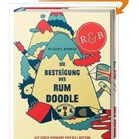Die Besteigung des Rum Doodle / William E. Bowman. Mit einem Vorwort von Bill Bryson. Übersetzt von Wolfgang Colden u. Michael Hein.