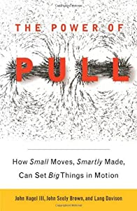 "Cover of ""The Power of Pull: How Small Mo..."