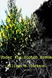 Under the Scotch Broom