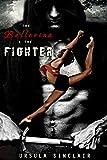 The Ballerina & The Fighter (The Ballerina Series Book 1)