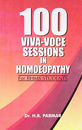 100 Viva-Voce Sessions in Homoeopathy for BHMS Students