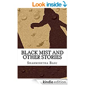 Amazon.com: black mist and other stories eBook: Sharmishtha Basu: Kindle Store