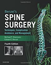 Benzel's Spine Surgery, 2-Volume Set: Techniques, Complication Avoidance and Management, 4e