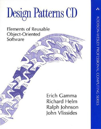 Design Patterns CD: Elements of Reusable Object-Oriented Software (Professional Computing)