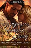 Yellowstone Heart Song (Yellowstone Romance Book 1)