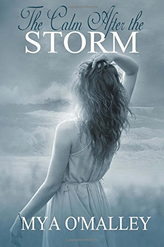 O'Malley, Mya - The Calm After the Storm Cover from: Amazon.com