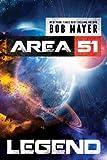 Legend (An Area 51 Prequel)