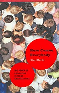 "Cover of ""Here Comes Everybody: The Power..."