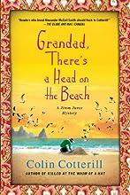 Grandad, There's a Head on the Beach: A Jimm Juree Mystery (Jimm Juree Mysteries Book 2)