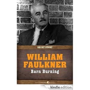 Barn Burning: Short Story eBook: William Faulkner: Amazon ...