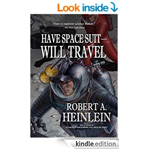 Have Space Suit - Will Travel (Heinlein's Juveniles Book ...