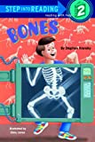 Bones (Step Into Reading. Step 2 Book.)