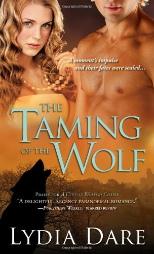 Cover of Taming Of the Wolf by Lydia Dare