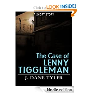 The Case of Lenny Tiggleman