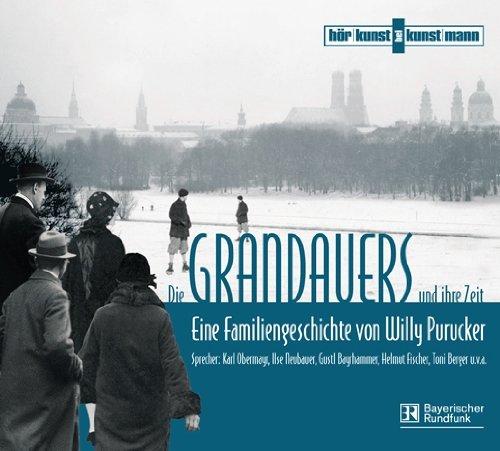 Die Grandauers und ihre Zeit (Verlag Antje Kunstmann)