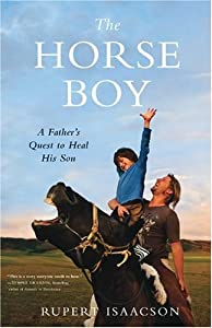 "Cover of ""The Horse Boy: A Father's Quest..."