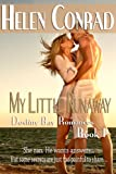 My Little Runaway (Destiny Bay Romances-Forever Yours 1)