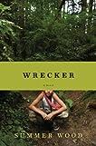 Wrecker: A Novel
