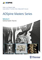AOSpine Masters Series, Volume 5: Cervical Spine Trauma