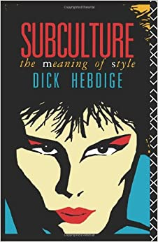subculture dick hebdige book
