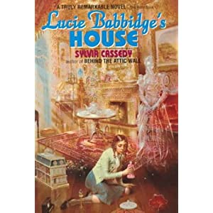 Lucy Babbidge's House by Sylvia Cassidy