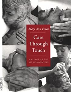 "Cover of ""Care Through Touch: Massage as ..."