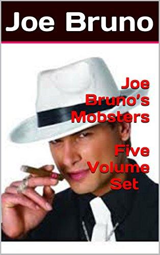 Joe Bruno's Mobsters - Five Volume Set
