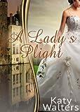 A Lady's Plight: Regency Suspense Romance (Book 1) (Lords of Sussex (A Regency Romance Book 1))
