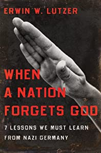 "Cover of ""When a Nation Forgets God: 7 Le..."