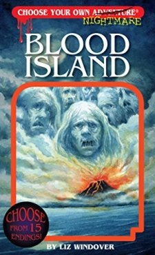 Blood Island (Choose Your Own Nightmare) by Liz Windover| wearewordnerds.com