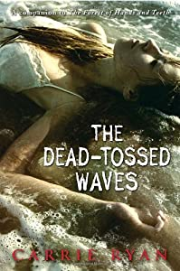 "Cover of ""The Dead-Tossed Waves (Forest o..."