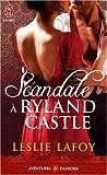 Scandaleà Ryland Castle par Leslie LaFoy